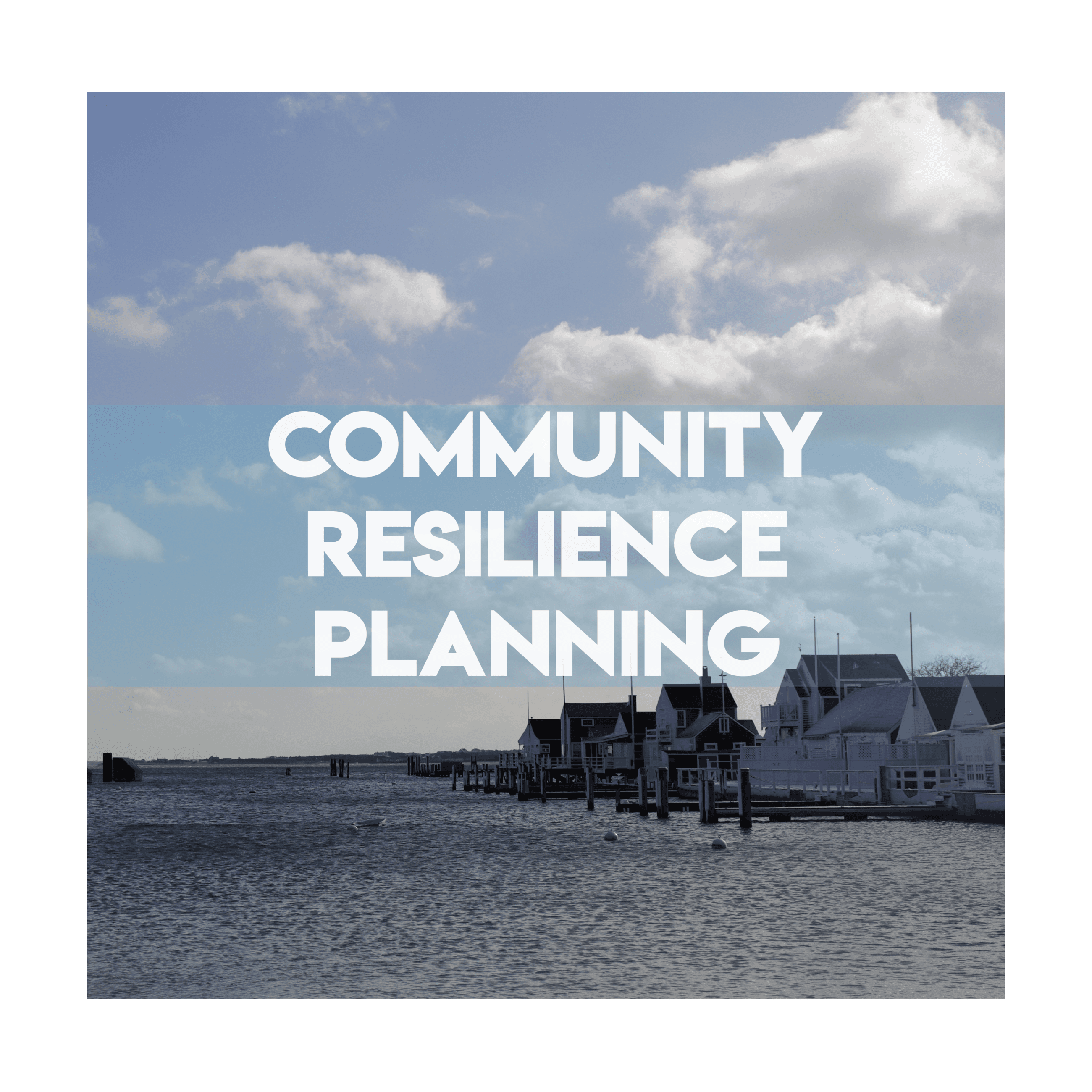 Community Resilience Planning