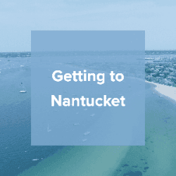 Getting to Nantucket
