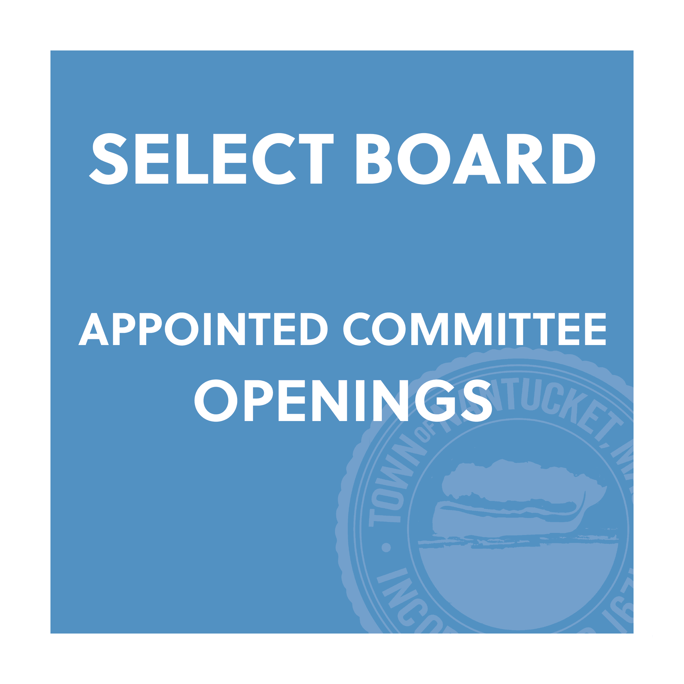 Select Board committee openings 2021